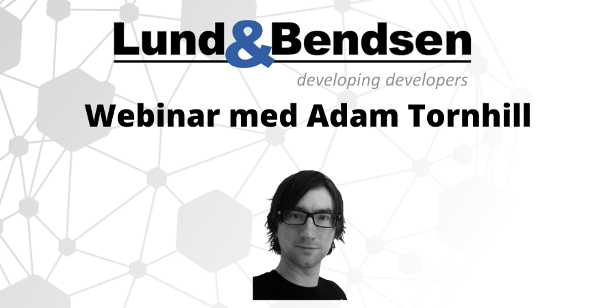 Webinar den 5. november 2020 – Adam Tornhill: Meet The Social Side of Your Software Architecture